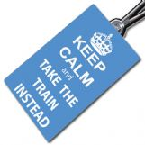 Keep Calm & Take The Train Tag